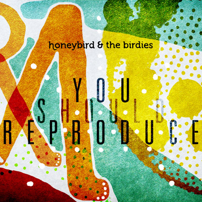 honeybird and the birdies you should reproduce