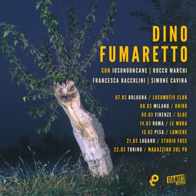 Dino Fumaretto: a marzo nuovo album e tour con IOSONOUNCANE, Rocco Marchi, Francesca Baccolini e Simone Cavina