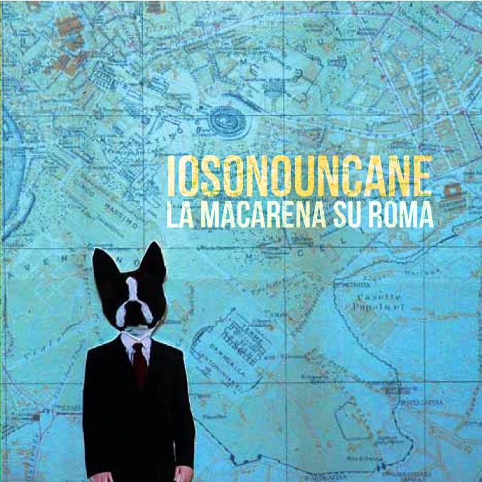 Esce il vinile de La Macarena su Roma